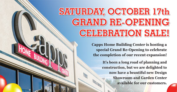 Grand Re Opening Celebration Oct 17th Capps Home