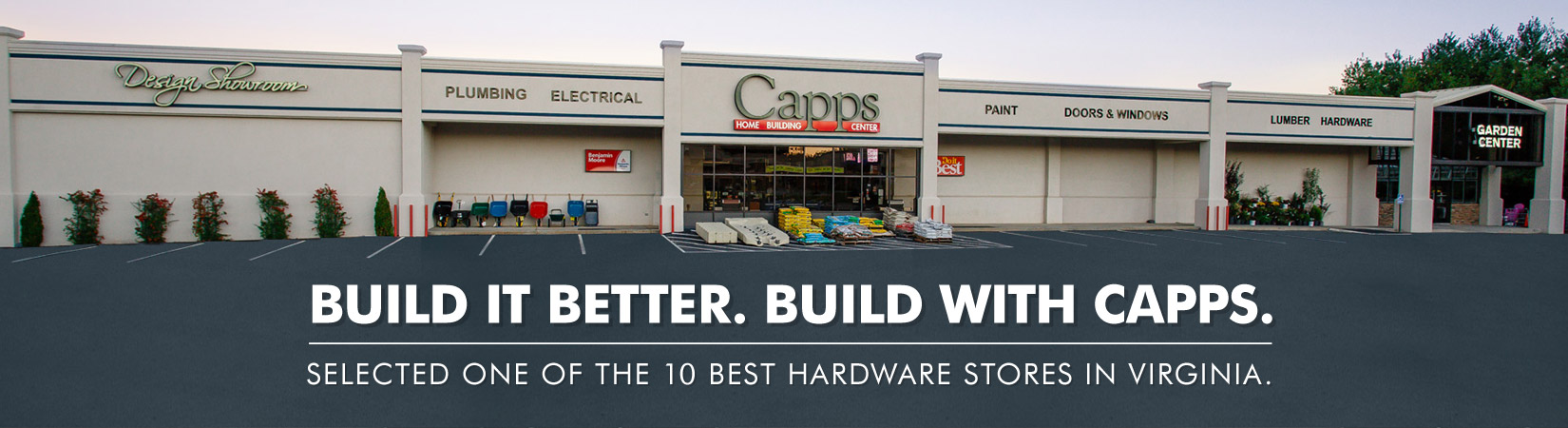 Capps Home Building Center - We're More Than Just A Hardware